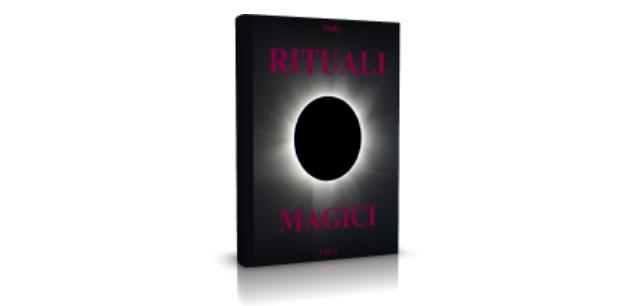 rituali magici vol 1, rituali, riti, cerimoniale, liturgia,